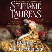 Capture of the Earl of Glencrae - Stephanie Laurens - audiobook