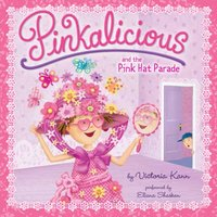 Pinkalicious and the Pink Hat Parade - Victoria Kann - audiobook