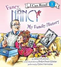 Fancy Nancy: My Family History - Jane O'Connor - audiobook