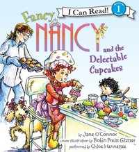 Fancy Nancy and the Delectable Cupcakes - Jane O'Connor - audiobook