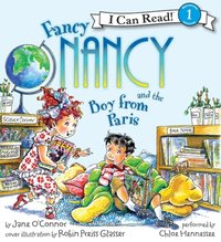 Fancy Nancy and the Boy from Paris - Jane O'Connor - audiobook