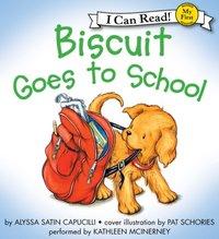 Biscuit Goes to School - Alyssa Satin Capucilli - audiobook