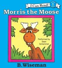 Morris the Moose - B. Wiseman - audiobook