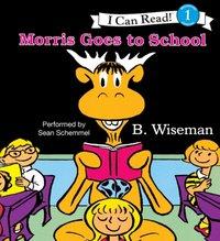 Morris Goes to School - B. Wiseman - audiobook