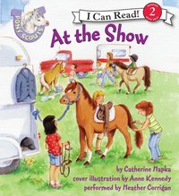Pony Scouts: At the Show - Catherine Hapka - audiobook
