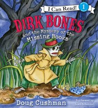 Dirk Bones and the Mystery of the Missing Books - Doug Cushman - audiobook