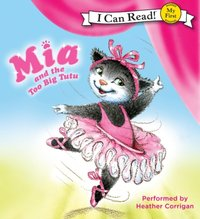 Mia and the Too Big Tutu - Robin Farley - audiobook