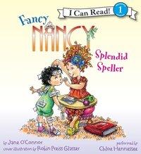 Fancy Nancy: Splendid Speller - Jane O'Connor - audiobook