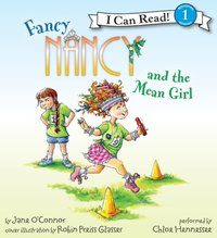Fancy Nancy and the Mean Girl - Jane O'Connor - audiobook