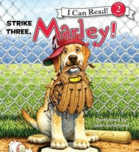 Marley: Strike Three, Marley! - John Grogan - audiobook