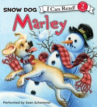 Marley: Snow Dog Marley - John Grogan - audiobook