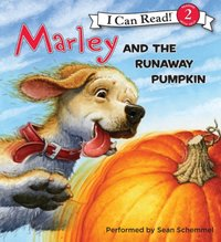 Marley: Marley and the Runaway Pumpkin - John Grogan - audiobook