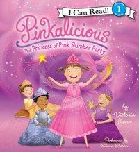 Pinkalicious: The Princess of Pink Slumber Party - Victoria Kann - audiobook