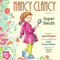 Fancy Nancy: Nancy Clancy, Super Sleuth - Jane O'Connor - audiobook