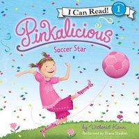 Pinkalicious: Soccer Star - Victoria Kann - audiobook