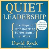 Quiet Leadership - David Rock - audiobook