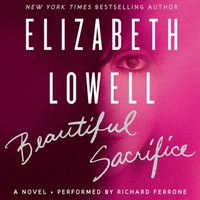 Beautiful Sacrifice - Elizabeth Lowell - audiobook