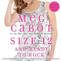 Size 12 and Ready to Rock - Meg Cabot - audiobook