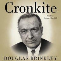 Cronkite - Douglas Brinkley - audiobook