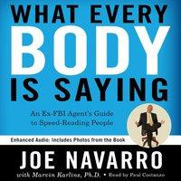 What Every BODY is Saying - Joe Navarro - audiobook