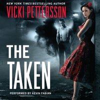 Taken - Vicki Pettersson - audiobook
