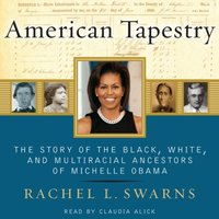 American Tapestry - Rachel L. Swarns - audiobook