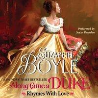 Along Came a Duke - Elizabeth Boyle - audiobook