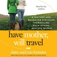 Have Mother, Will Travel - Claire Fontaine - audiobook