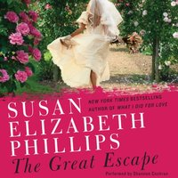 Great Escape - Susan Elizabeth Phillips - audiobook