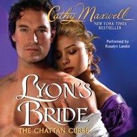 Lyon's Bride: The Chattan Curse - Cathy Maxwell - audiobook