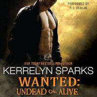 Wanted: Undead or Alive - Kerrelyn Sparks - audiobook