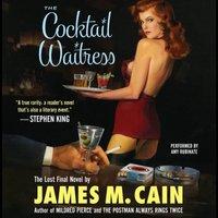Cocktail Waitress - James Cain - audiobook