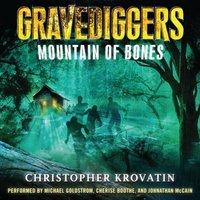 Gravediggers: Mountain of Bones - Christopher Krovatin - audiobook