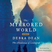 Mirrored World - Debra Dean - audiobook