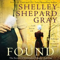Found - Shelley Shepard Gray - audiobook