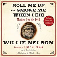 Roll Me Up and Smoke Me When I Die - Willie Nelson - audiobook