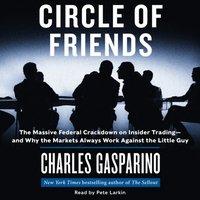 Circle of Friends - Charles Gasparino - audiobook