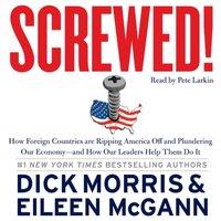 Screwed! - Dick Morris - audiobook