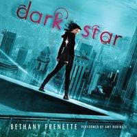 Dark Star - Bethany Frenette - audiobook