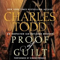 Proof of Guilt - Charles Todd - audiobook