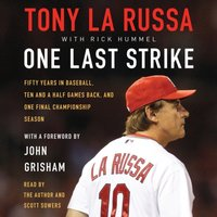 One Last Strike - Tony La Russa - audiobook