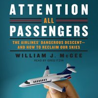 Attention All Passengers - William J. McGee - audiobook