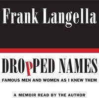 Dropped Names - Frank Langella - audiobook