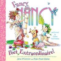 Fancy Nancy: Poet Extraordinaire! - Jane O'Connor - audiobook