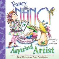 Fancy Nancy: Aspiring Artist - Jane O'Connor - audiobook