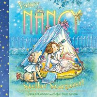Fancy Nancy: Stellar Stargazer! - Jane O'Connor - audiobook