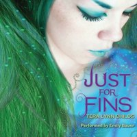 Just for Fins - Tera Lynn Childs - audiobook