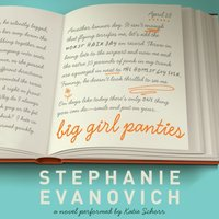 Big Girl Panties - Stephanie Evanovich - audiobook