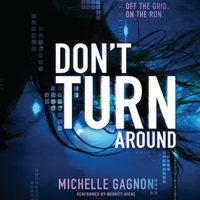 Don't Turn Around - Michelle Gagnon - audiobook