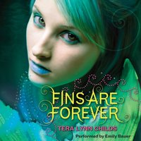 Fins Are Forever - Tera Lynn Childs - audiobook
